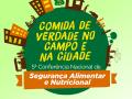 Encontros preparatórios para VI Conferência Municipal de Segurança Alimentar e Nutricional começam na sexta-feira, 8