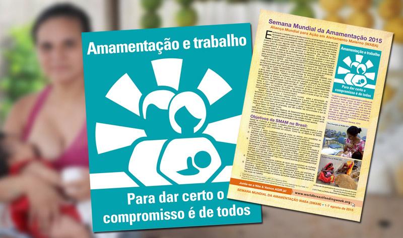 SMAM 2015: AMAMENTAÇÃO E TRABALHO: PARA DAR CERTO, O COMPROMISSO É DE TODOS