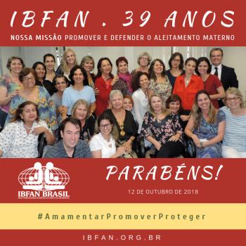 IBFAN – 39 ANOS EM DEFESA DA AMAMENTAÇÃO!
