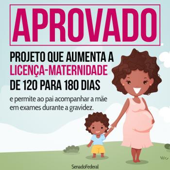 Licença-maternidade de seis meses no setor privado é aprovada e segue para a Câmara